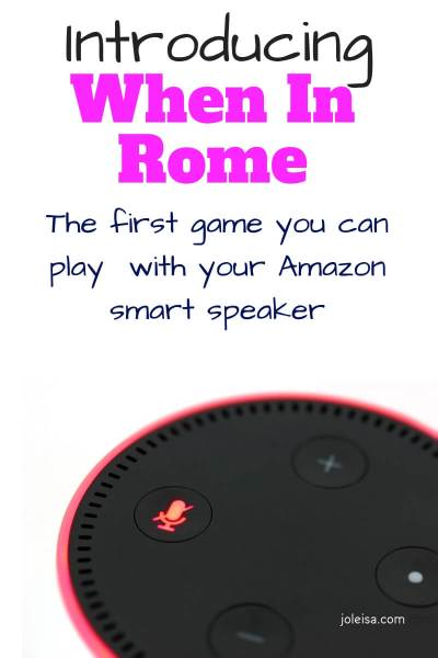 When in Rome – Interactive Board Game with Alexa