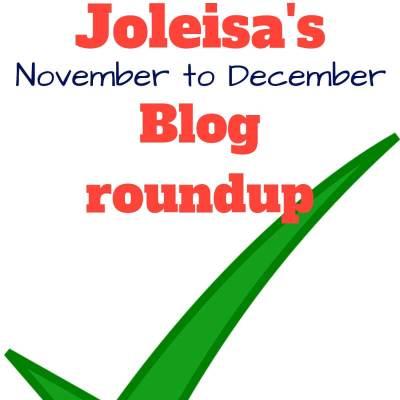 November to December Blog Roundup for Joleisa