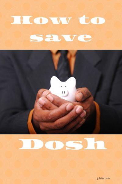 Bish Bash Bosh, How to Save Dosh