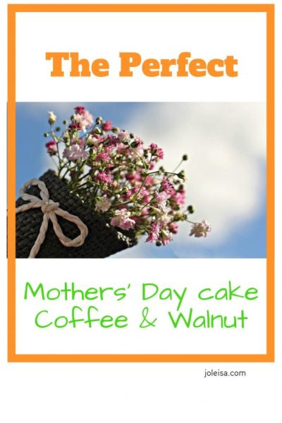 The Perfect Mothers' Day Cake With Coffee and Walnut