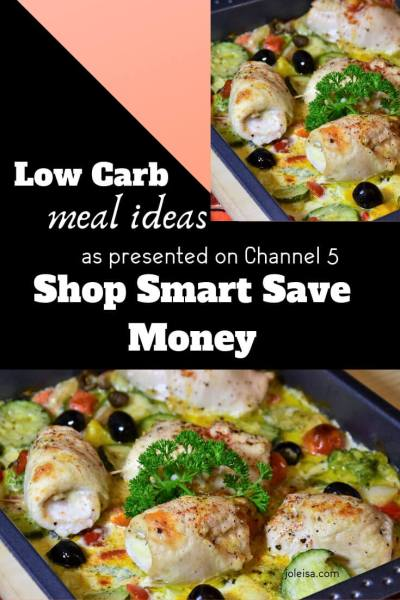 Joleisa's low Carb Meal Ideas as Featured on Channel 5's Shop Smart Save Money
