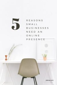 Small businesses do need and online presence in order to flourish. For one, you need a website where clients can find you. Read to find the other benefits.