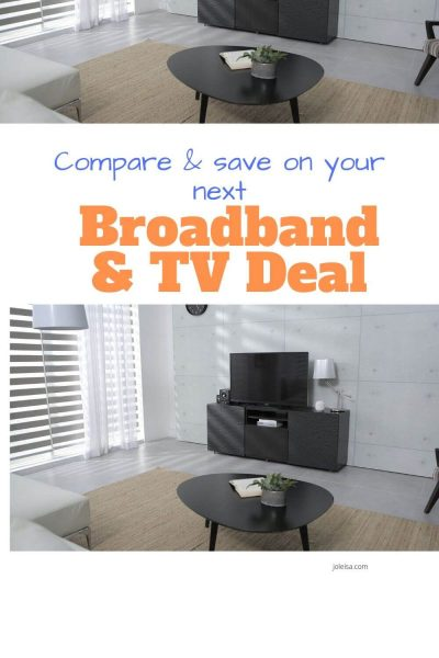 Compare and Save on Your Next Broadband and TV Deal