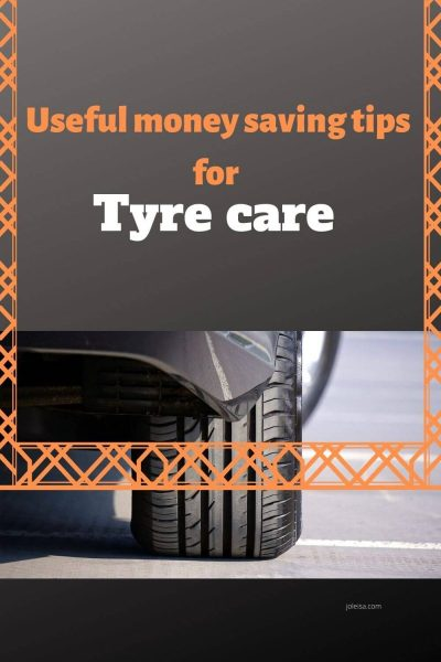Useful Money Saving Tips for Tyre Care