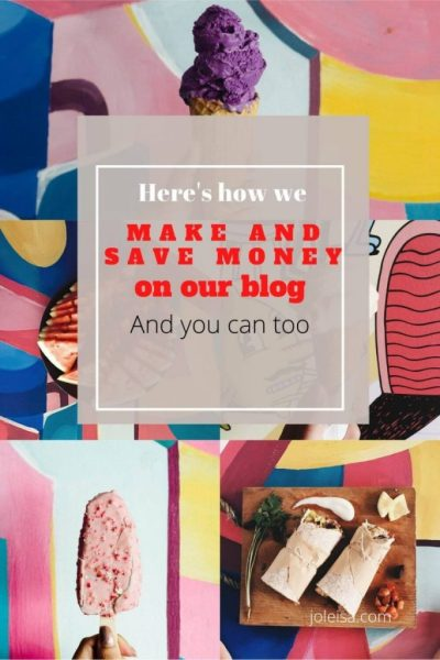 How we Make and Save Money by Running our Blog
