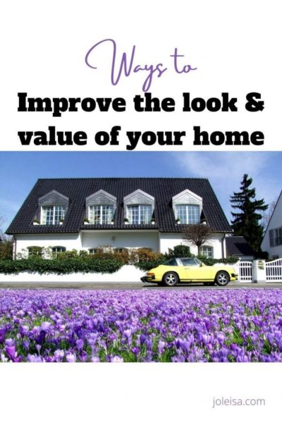 Five Ways to Improve the Look and Value of Your Home