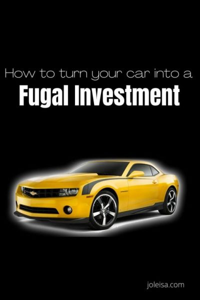 How to Turn Your car Into a Frugal Investment