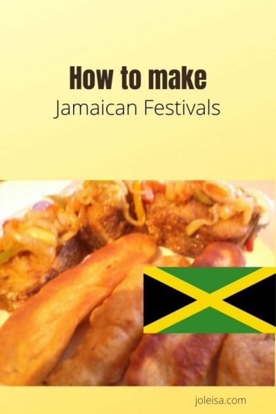 How to Make Jamaican Festivals!
