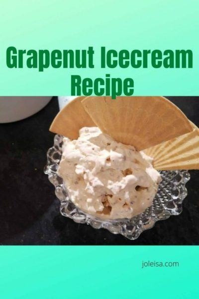 Grapenut Ice Cream Recipe