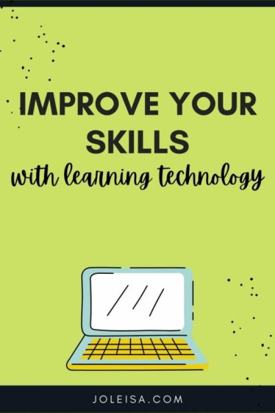 Use Learning Technology to Improve Your Skills