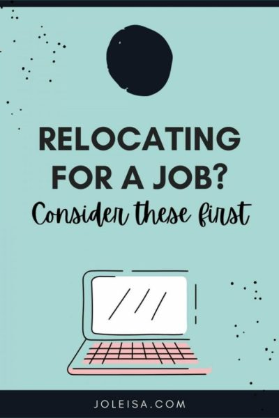 Relocating for a job Offer? Consider These First