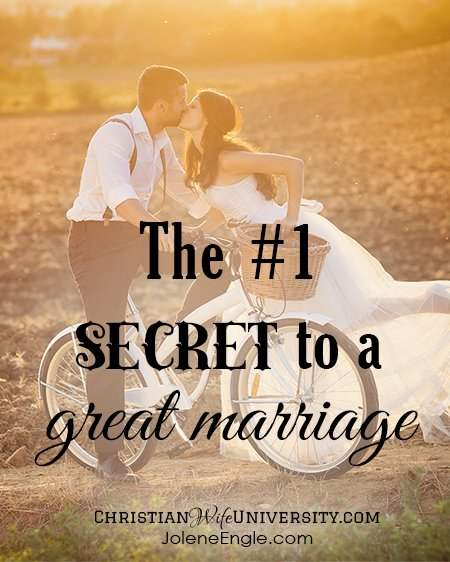 The #1 Secret to a Great Marriage