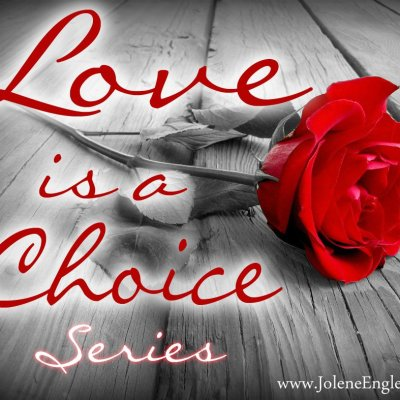 Love is a Choice Series