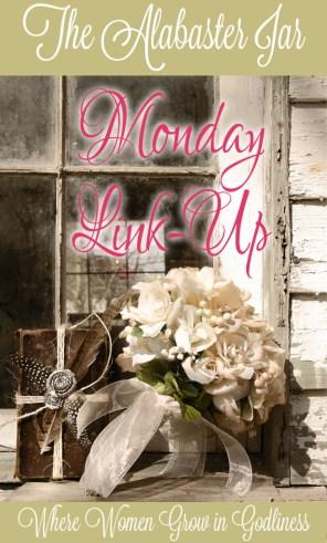 The Alabaster Jar's Monday Link Up