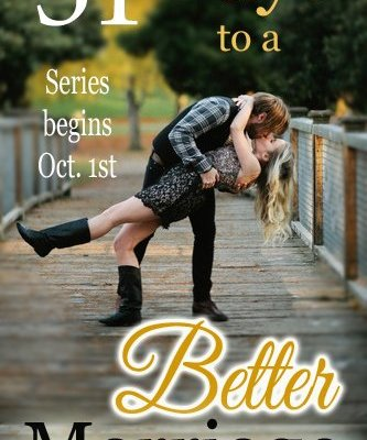 31 Days to a Better Marriage Series Starting October 1st!