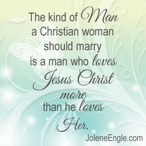 The kind of man a Christian woman should marry...