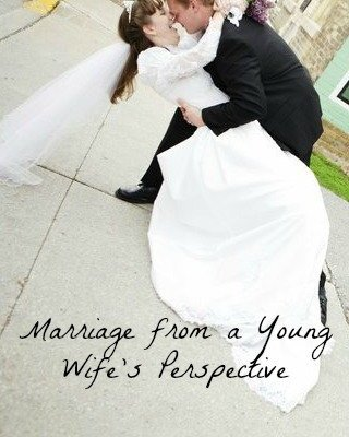 Day 23: Marriage from a Young Wife's Perspective