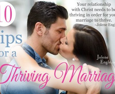 Day 31: 10 Tips for a Thriving Marriage