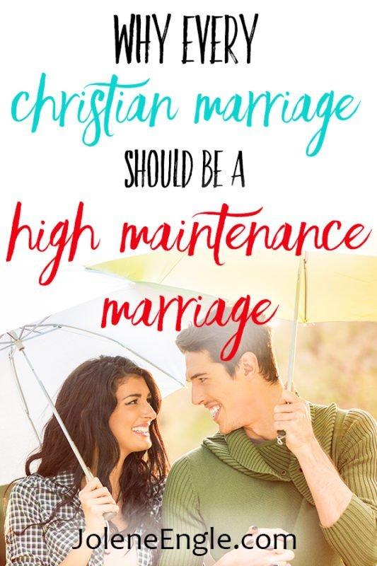 Why Every Marriage Should Be a High Maintenance Marriage