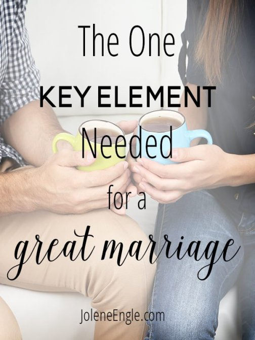 The One Key Element Needed for a Great Marriage