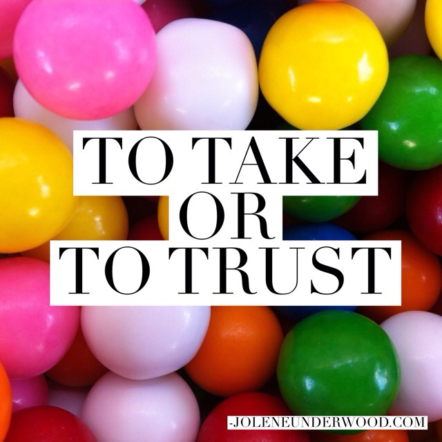 To take or to trust