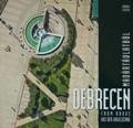 Debrecen madártávlatból | Hámori Gábor Debrecen könyvének borítója