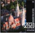 Szeged madártávlatból | Hámori Gábor fotóművész fotó könyvének borítója