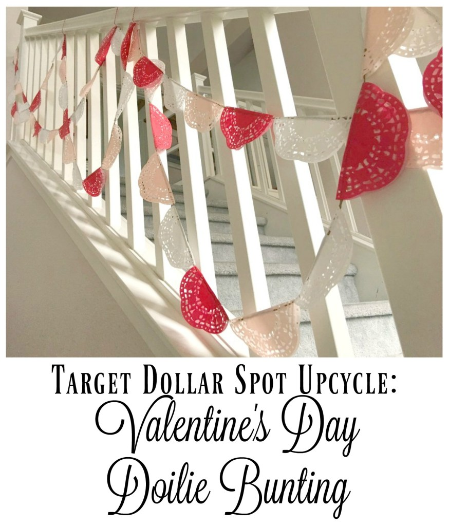 target dollar store upcycle Valentine's day doilie bunting