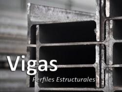 Vigas - Perfiles Estructurales