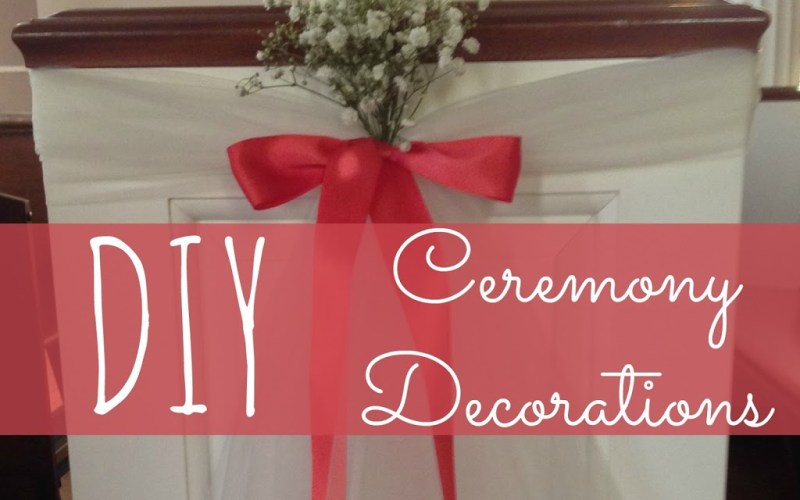 DIY Wedding Ceremony Decorations