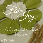 Review: Fair Ivy Subscription Box