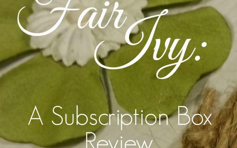 Review: Fair Ivy Subscription Box