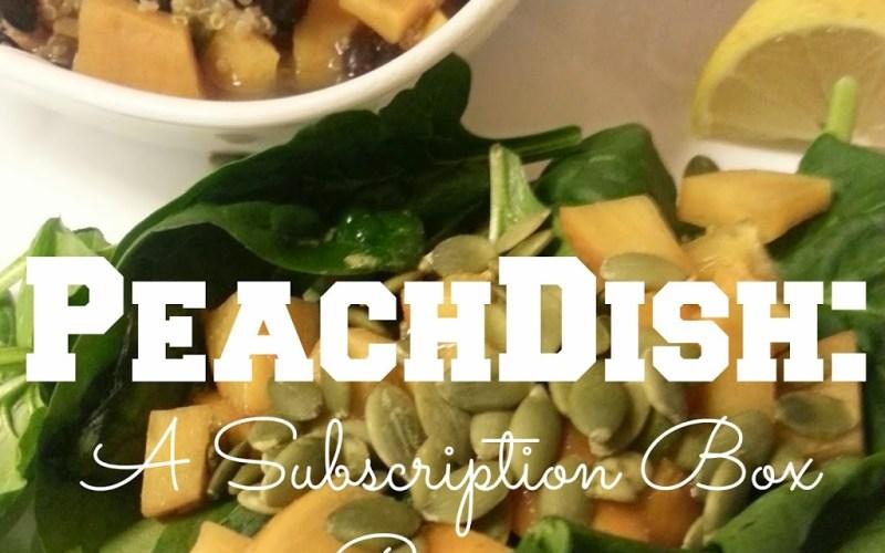 Review: PeachDish Subscription Box