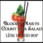Bloody Marys Count as Salad Link-Up