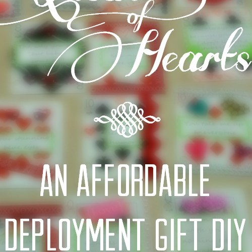 Queen of Hearts: An Affordable Deployment Gift DIY