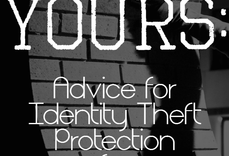 Protect What's Yours: 5 Tips for Identity Theft Protection for Military Families