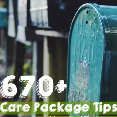 670+ care package tips for military deployments, college students, and missionaries.