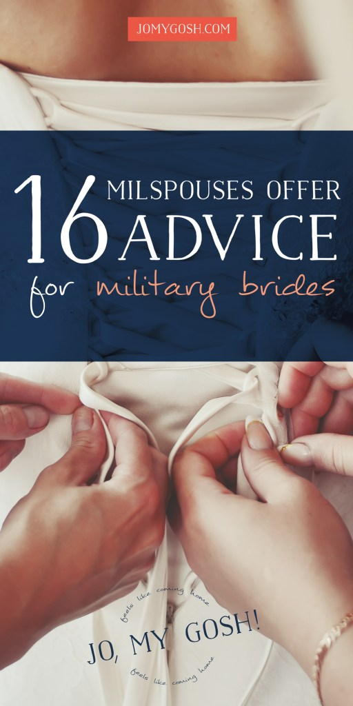 This advice is so sweet for military brides! :-)