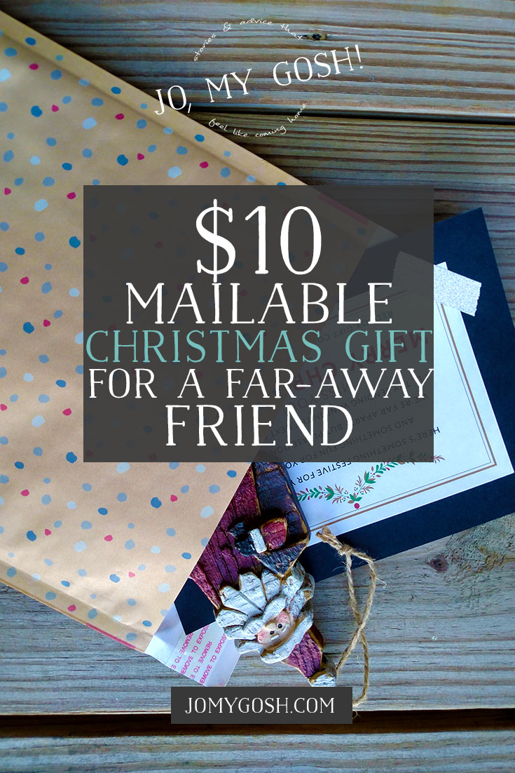 $10 Mailable Christmas Gift for a Far-Away Friend