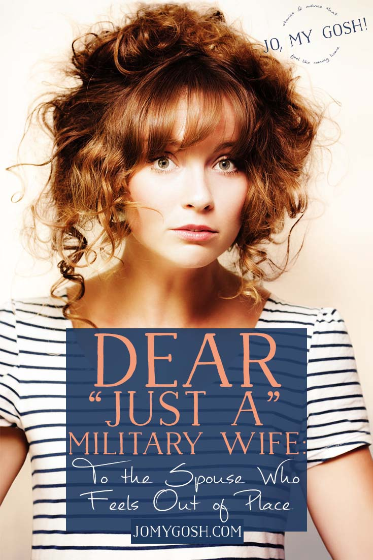 "You're not ""just a"" military wife."