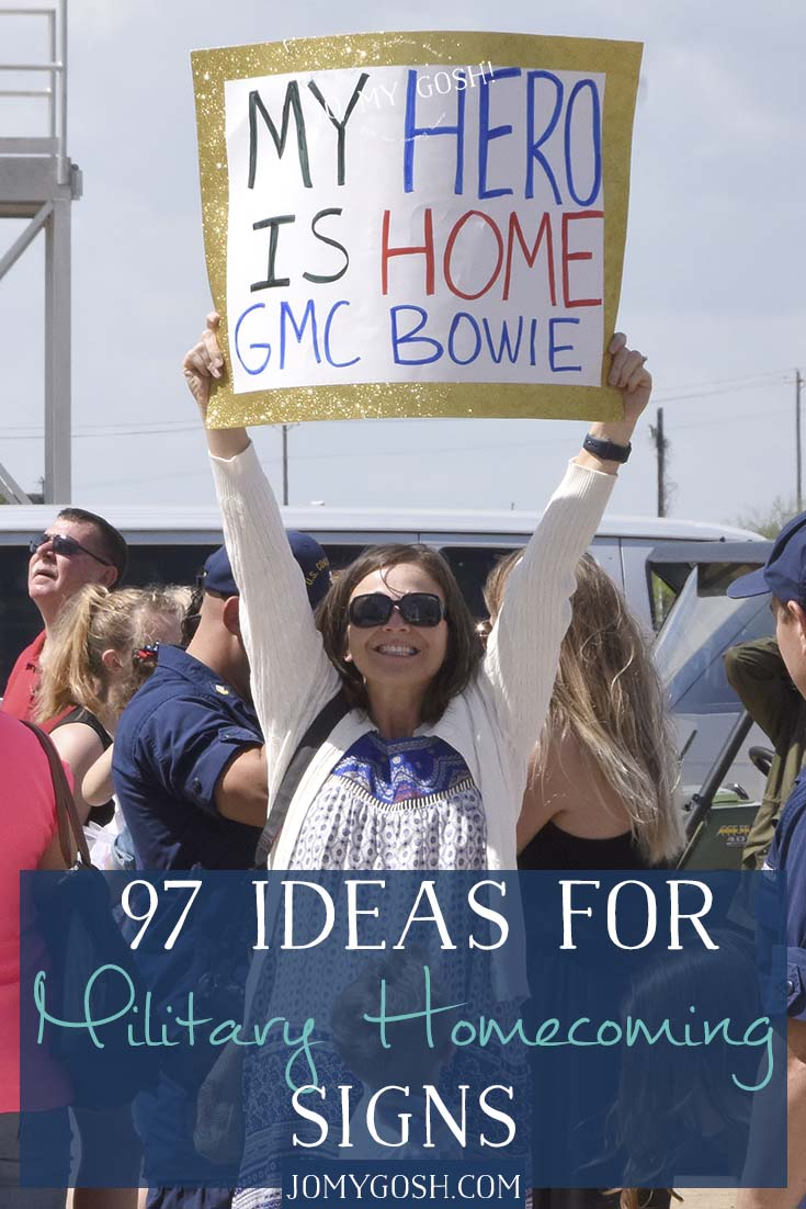 97 sign ideas for military homecomings