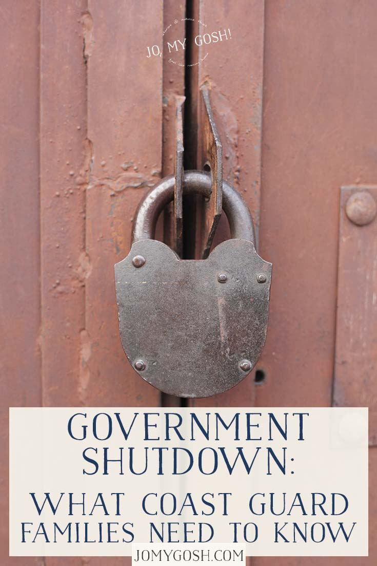 Here's what Coast Guard families need to know about the 2019 government shutdown and how they can get help.