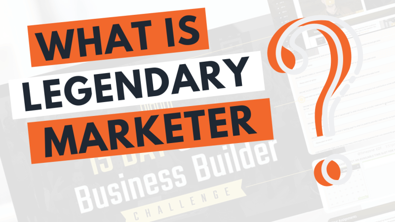 what-is-legendary-marketer-review-2019
