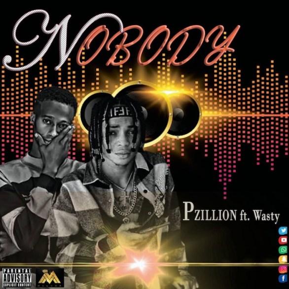 [Music] P Zillion Feat. Wasty – Nobody