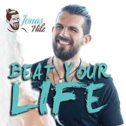 jonas hilz hörbuch beat your life