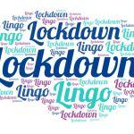 Lockdown Lingo