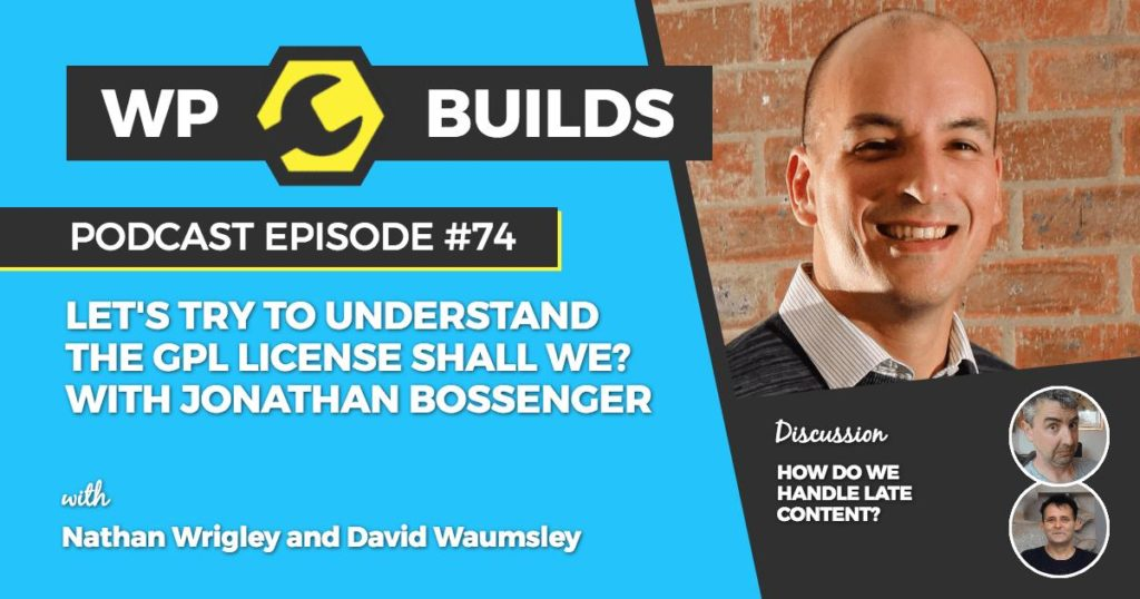 WP Builds Episode 74