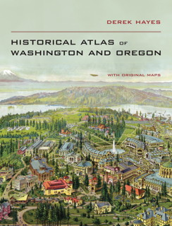 Book cover: Historical Atlas of Washington and Oregon