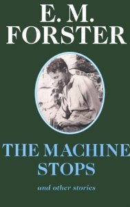 """Cover of """"The Machine Stops: And Other St..."""