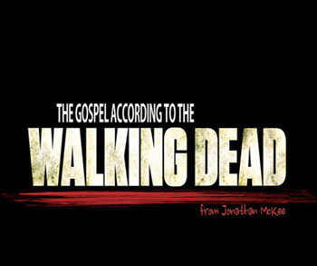 The-Gospel-Walking-Dead